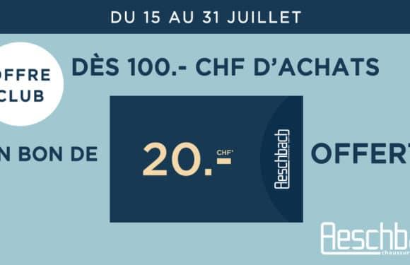 AESCHBACH  Bon de CHF 20.- offert dès CHF 100.- d'achat 