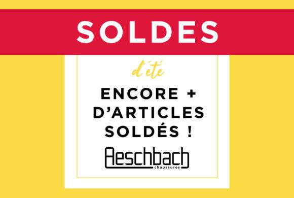 AESCHBACH |Soldes d'été, encore plus d'articles soldés|
