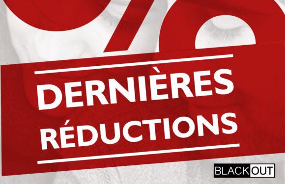 BLACKOUT |Dernières réductions|